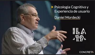 Charla Psicología Cognitiva y Experiencia de Usuario en ILA 19 - Medellín